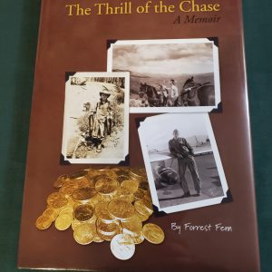 Forrest Fenn Autographed Book, The Thrill of the Chase